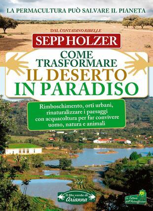 copertina Come trasformare il deserto in paradiso