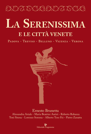 copertina La Serenissima e le città venete. Padova, Treviso, Belluno, Vicenza, Verona