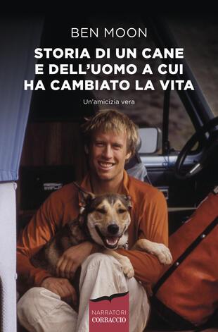 copertina Storia di un cane e dell'uomo a cui ha cambiato la vita