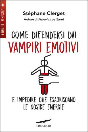 copertina Come difendersi dai vampiri emotivi