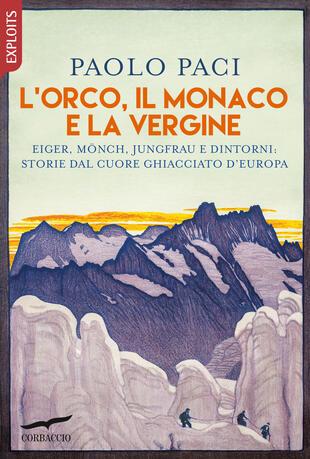 """Evento digitale: """"La montagna ti svuota la testa"""". Con Paolo Paci, Maurizio Bono, Franco Michieli  in diretta sulla pagina Facebook del Libraio"""