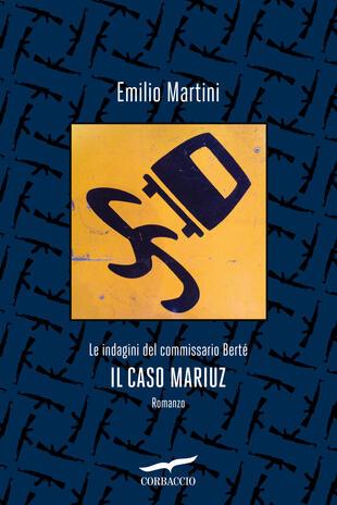 """Evento digitale: Emilio Martini presenta """"Il caso Mariuz """" in diretta FB sulla pagina Ubik Novara"""