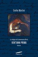 """Evento digitale: Elena e Michela Martignoni presentano """"Vent'anni prima"""" in diretta sulla pagina Facebook di Contorni di Noir e Corbaccio"""