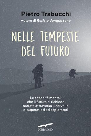 EVENTO DIGITALE: Pietro Trabucchi presenta Nelle tempeste del futuro su LibLive