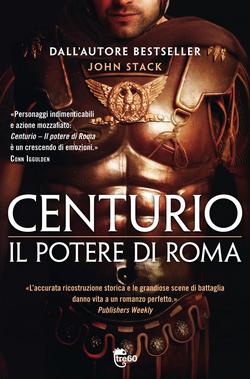 Centurio. Il potere di Roma