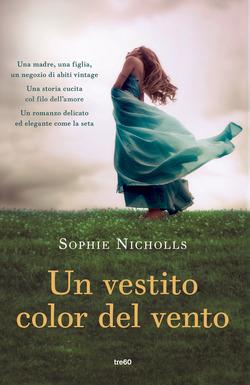Un vestito color del vento  di Sophie Nicholls