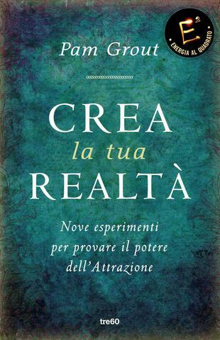 copertina Crea la tua realtà