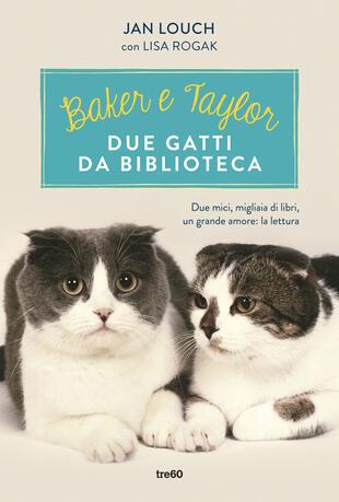 copertina Baker e Taylor, due gatti da biblioteca