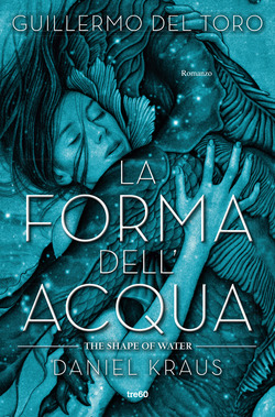 La forma dell'acqua - Guarda il booktrailer