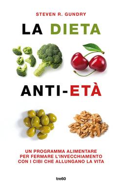 La dieta anti età