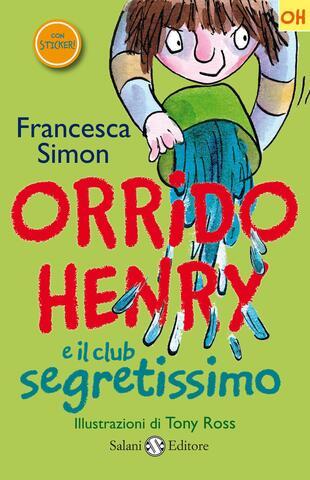 copertina Orrido Henry e il club segretissimo