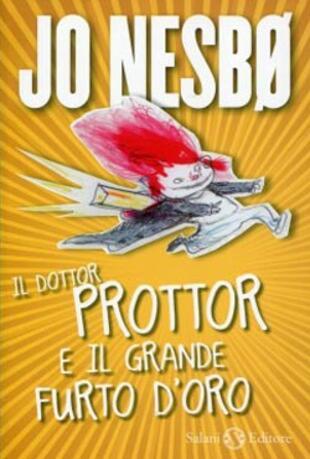 copertina Il dottor Prottor e il grande furto d'oro