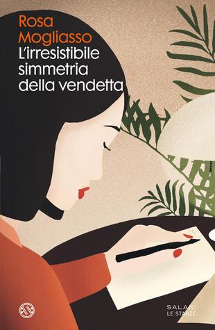 Rosa Mogliasso presenta 'L'irresistibile simmetria della vendetta' a Torino