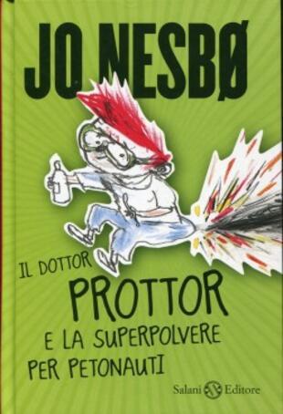 copertina Il dottor Prottor e la superpolvere per petonauti