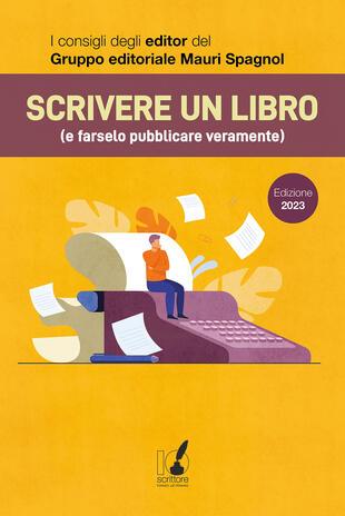 copertina Scrivere un libro (e farselo pubblicare veramente)