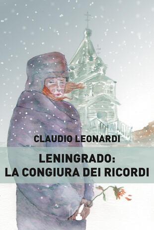 copertina Leningrado: la congiura dei ricordi