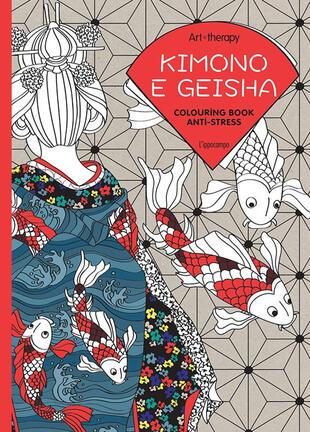 copertina Art therapy. Kimono e geisha. Colouring book anti-stress