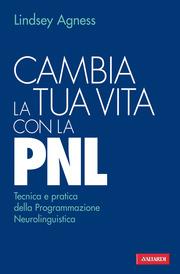 (pdf) Cambia la tua vita con la PNL