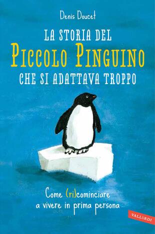 copertina La storia del piccolo pinguino che si adattava troppo