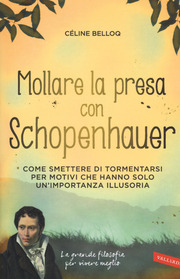 Mollare la presa con Schopenhauer