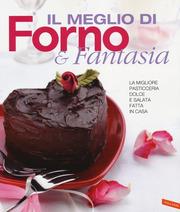 Il meglio di Forno & Fantasia