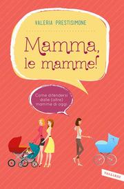 (pdf) Mamma, le mamme!