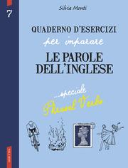 Quaderno d'esercizi per imparare le parole dell'inglese N. 7 - speciale phrasal verbs