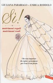 Sì! matrimoni regali matrimoni reali
