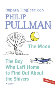 (epub) The Moon - The boy who left home to find out about the shivers