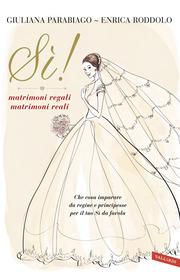 (epub) Sì! matrimoni regali matrimoni reali