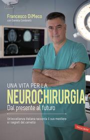 (epub) Una vita per la neurochirurgia