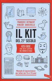 Il kit del 21° secolo