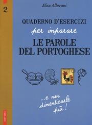 Quaderno d'esercizi per imparare le parole del portoghese 2