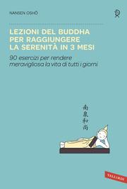(pdf) Lezioni del Buddha per raggiungere la serenità in 3 mesi