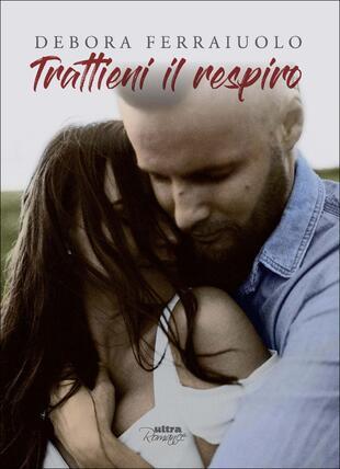 copertina Trattieni il respiro. The Breathless Series