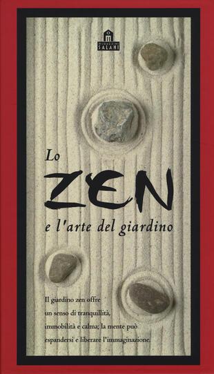 copertina Lo zen e l'arte del giardino. Con gadget