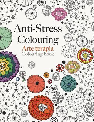 copertina Arte terapia. Anti-stress colouring