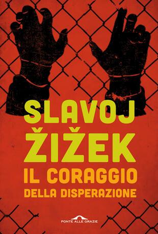 copertina IL CORAGGIO DELLA DISPERAZIONE