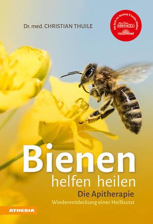 copertina Bienen helfen heilen. Die Apitherapie. Wiederentdeckung einer Heilkunst