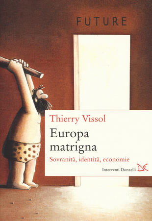 copertina Europa matrigna. Sovranità, identità, economie
