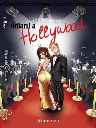 copertina Odiarsi a Hollywood