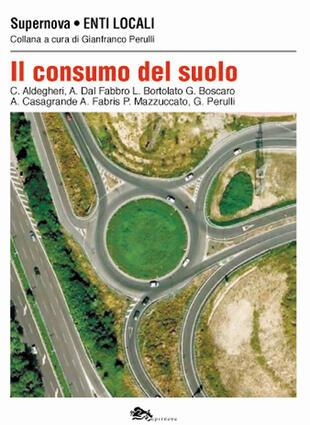 copertina Il consumo del suolo