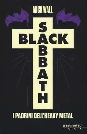Black Sabbath. I padrini dell'heavy metal