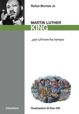 copertina Martin Luther King... per chi non ha tempo