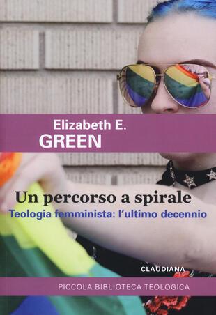 copertina Un percorso a spirale. Teologia femminista: l'ultimo decennio