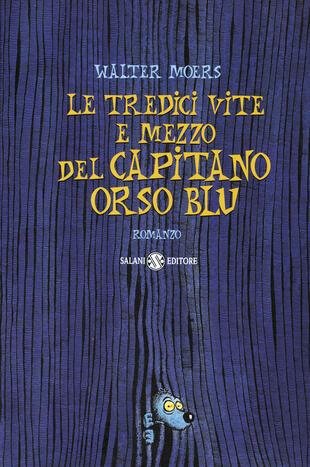 copertina Le tredici vite e mezzo del capitano Orso Blu