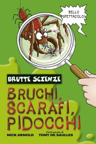 copertina BRUCHI, SCARAFI, PIDOCCHI