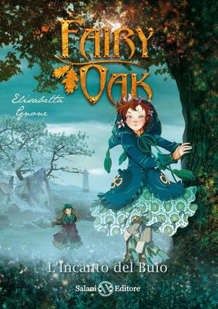copertina Fairy Oak 2 L'incanto del buio