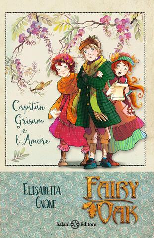 copertina Fairy Oak - Capitan Grisam e l'amore (vol. 4)