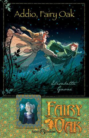 copertina Fairy Oak - Addio, Fairy Oak (vol. 7)